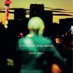 david-gray-a-thousand-miles-behind