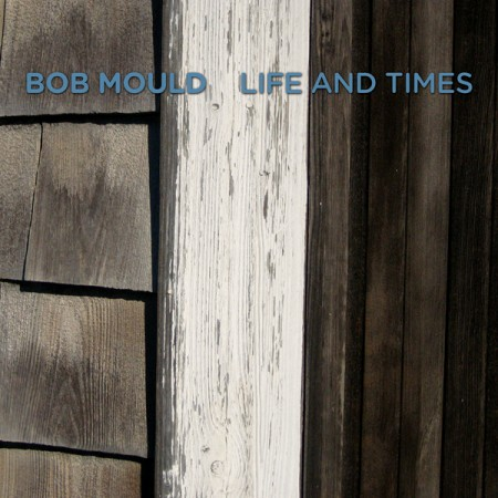 bob-mould-life-and-times