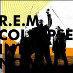220px-R.E.M._-_Collapse_into_Now