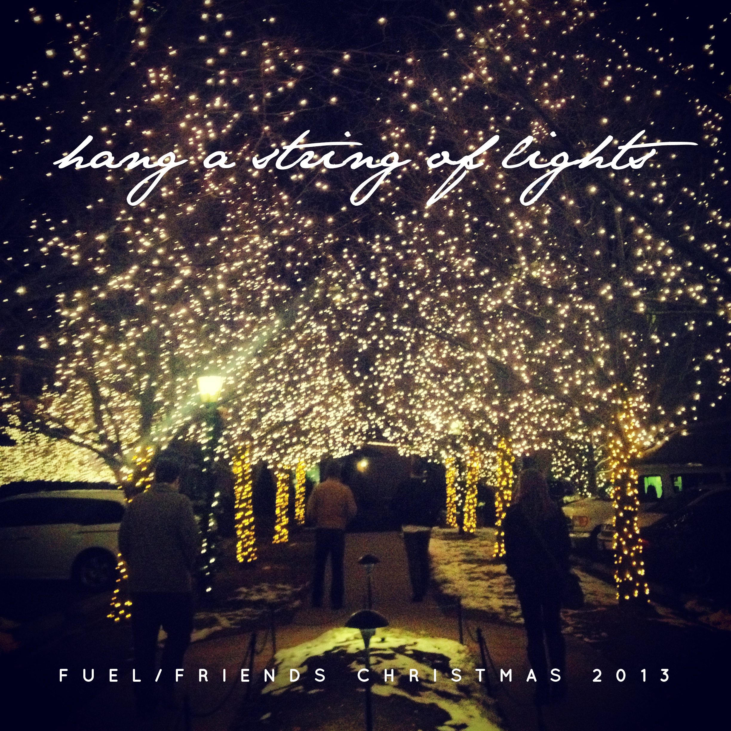 Hang A String Of Lights: The Fuel/Friends 2013 Christmas Mix ...